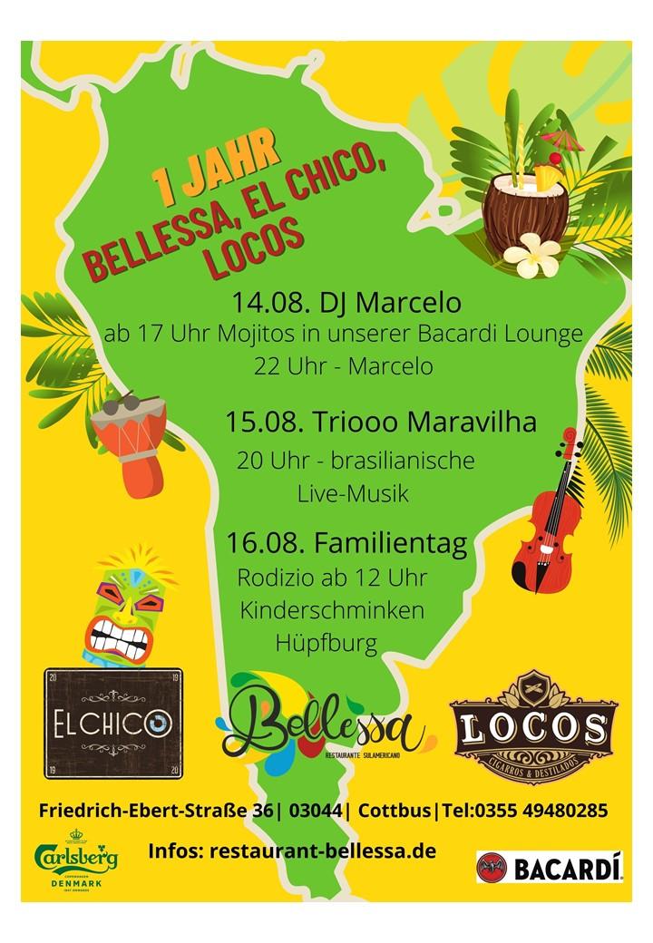 1 Jahr Bellessa, El Chico, Locos